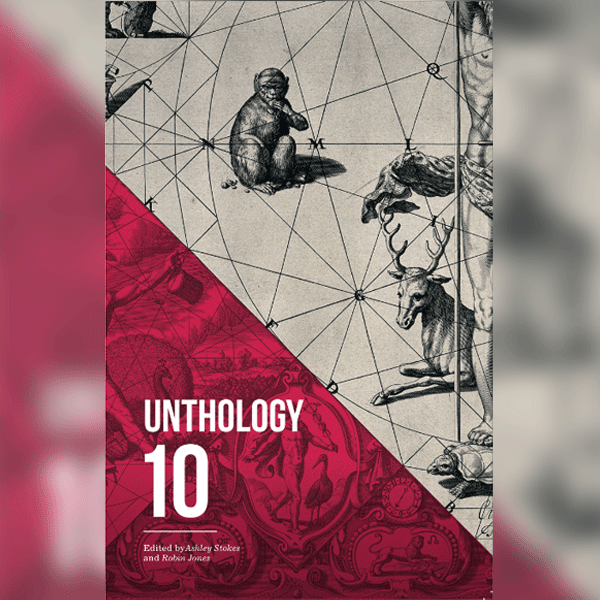 Front cover of the Unthology 10 publication