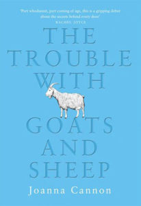 The Trouble with Goats and Sheet by Joanna Cannon book cover