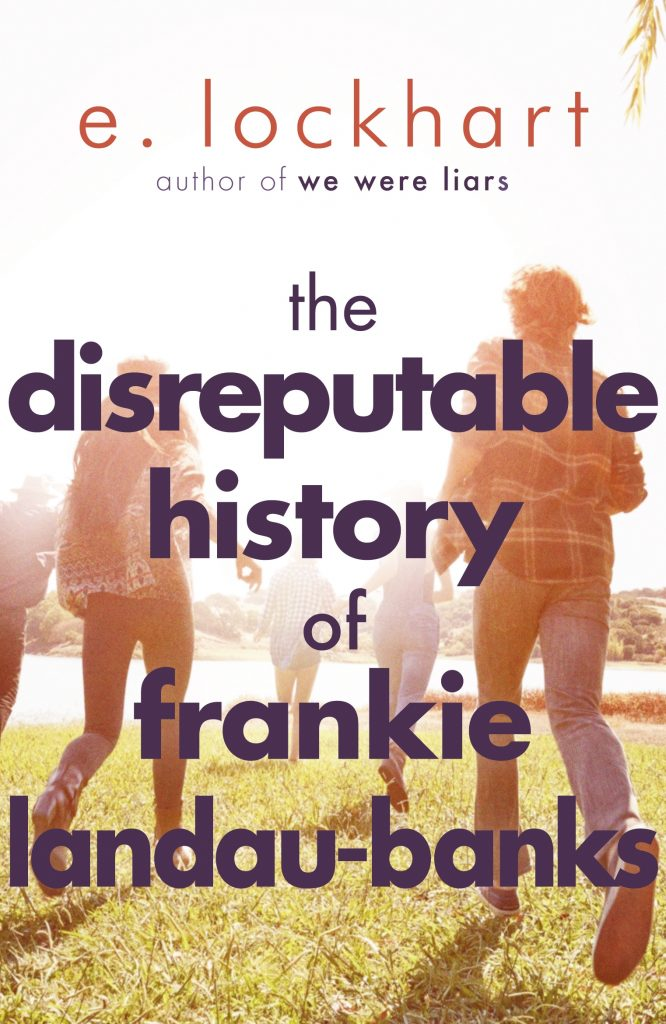 The Disreputable History of Frankie Landau-Banks – E. Lockhart