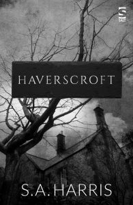 'Haverscroft' by S.A. Harris