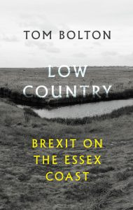 'Low Country: Brexit on the Essex Coast'