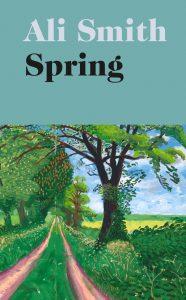 Ali Smith, 'Spring'