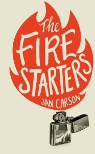 'The Fire Starters' by Jan Carson