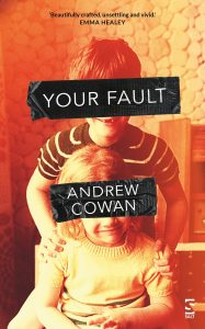 'Your Fault' by Andrew Cowan