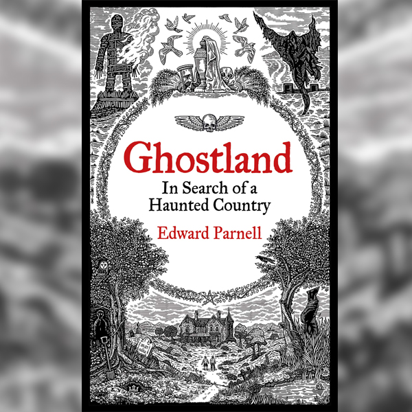 'Ghostland' by Ed Parnell