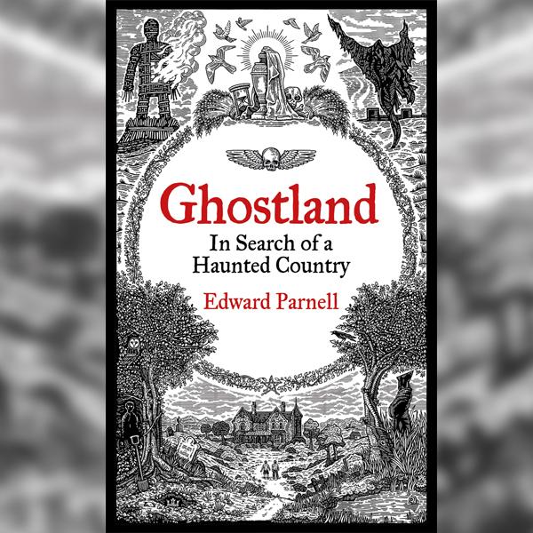 'Ghostland' by Ed Parnell