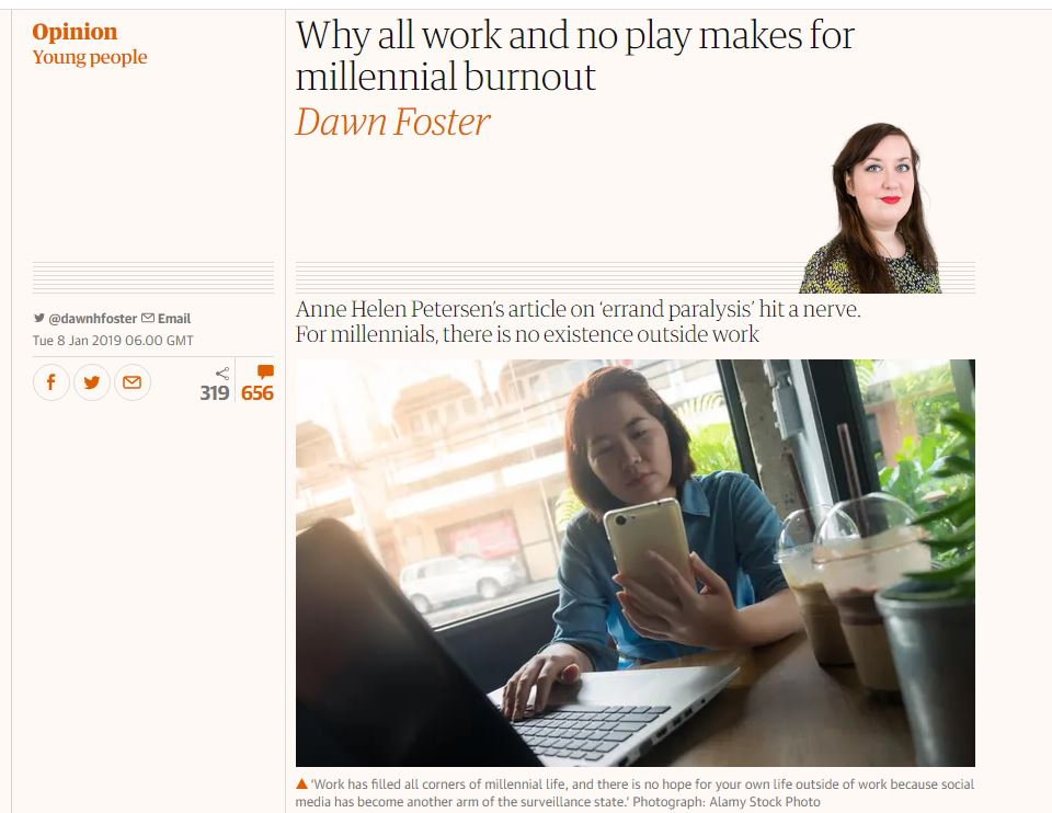 Guardian article titled 'Why all work and no play makes for millennial burnout'