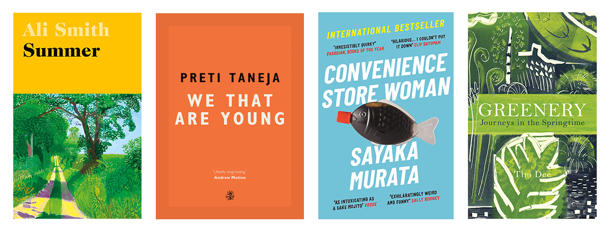 Book covers for Ali Smith's 'Summer', Preti Taneja's 'We That Are Young', Sayaka Murata's 'Convenience Store Woman' and Tim Dee's 'Greenery'