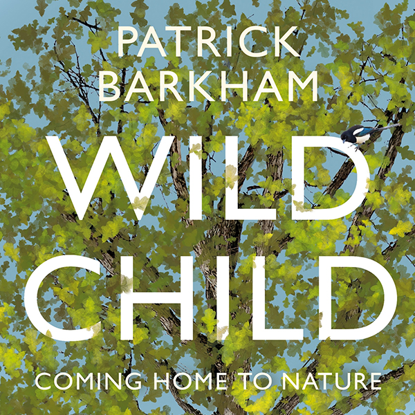 Front cover of 'Wild Child' by Patrick Barkham