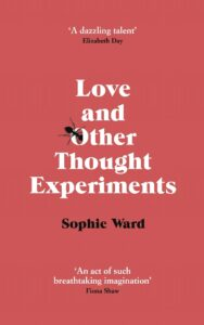 Book cover for 'Love and Other Thought Experiments'
