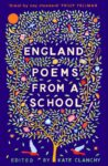 England, Poems From A School by Kate Clanchy
